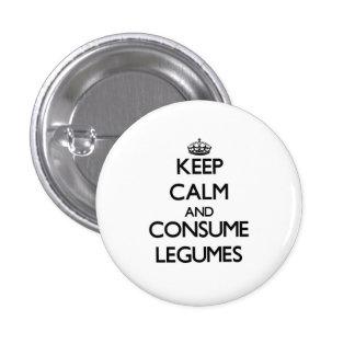 Mantenga tranquilo y consuma las legumbres pin