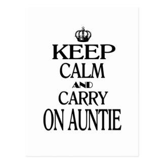 Mantenga tranquilo y continúe a la tía tarjeta postal