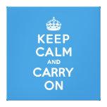 Mantenga tranquilo y continúe a reyes Blue Lona Estirada Galerías