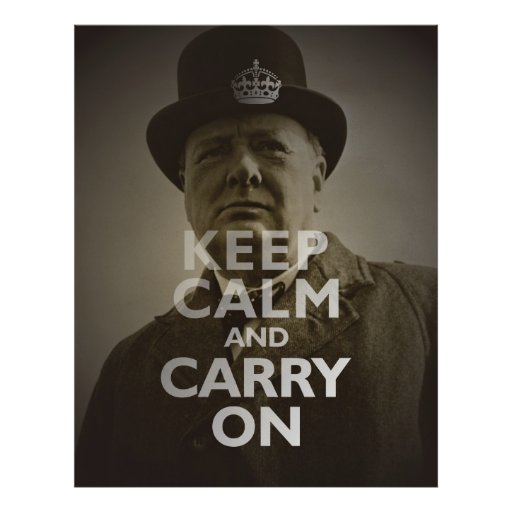 Mantenga tranquilo y continúe a Winston Churchill Impresiones