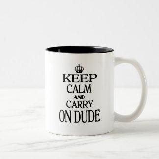 Mantenga tranquilo y continúe al tipo taza de dos tonos