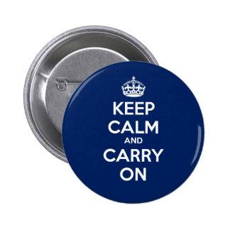 Mantenga tranquilo y continúe el botón del círculo pin redondo de 2 pulgadas