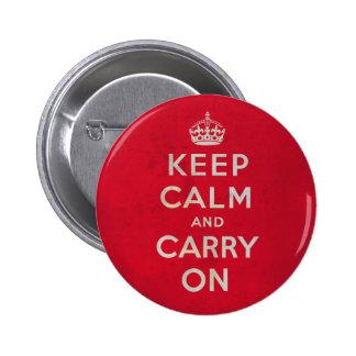 Mantenga tranquilo y continúe el botón el | pin redondo de 2 pulgadas