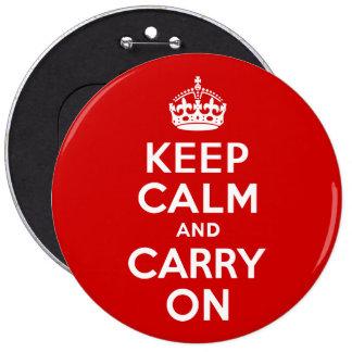 Mantenga tranquilo y continúe el botón pin redondo de 6 pulgadas