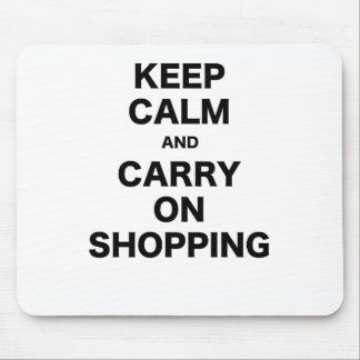 Mantenga tranquilo y continúe el hacer compras alfombrilla de raton