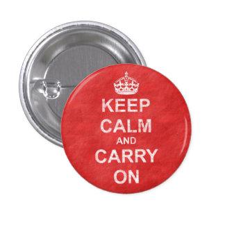 Mantenga tranquilo y continúe el vintage pin redondo de 1 pulgada