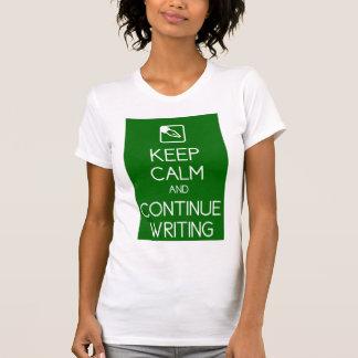 Mantenga tranquilo y continúe escribiendo la camis