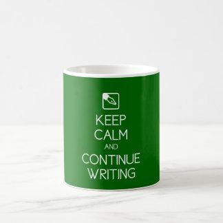 Mantenga tranquilo y continúe escribiendo la taza
