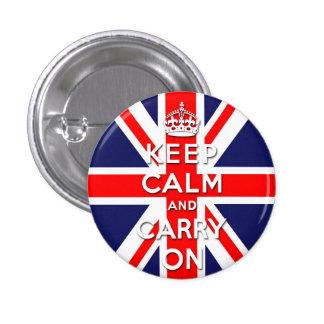 mantenga tranquilo y continúe la bandera de Union  Pin Redondo 2,5 Cm