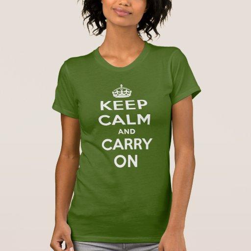 Mantenga tranquilo y continúe la camiseta de