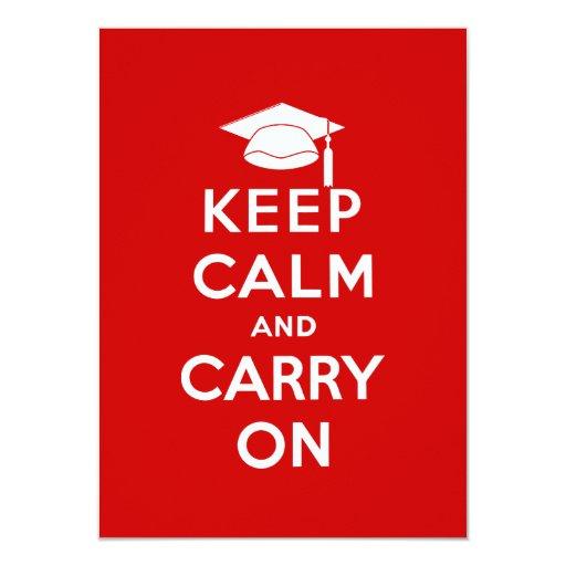 """Mantenga tranquilo y continúe la graduación invitación 4.5"""" x 6.25"""""""
