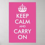 Mantenga tranquilo y continúe la impresión rosada  poster
