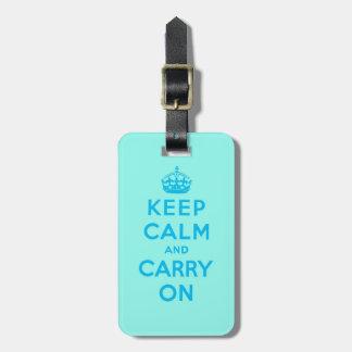 mantenga tranquilo y continúe la turquesa y el etiquetas para maletas