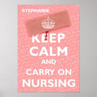 'Mantenga tranquilo y continúe Nursing Póster