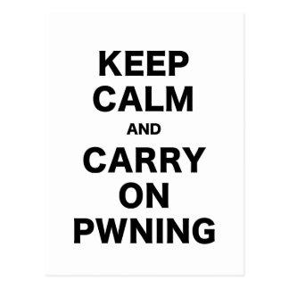 Mantenga tranquilo y continúe Pwning Postales
