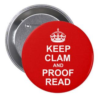 Mantenga tranquilo y corrija el botón pin redondo de 3 pulgadas