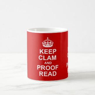 Mantenga tranquilo y corrija la taza