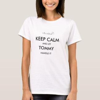 Mantenga tranquilo y deje a Tommy dirigirlo Playera