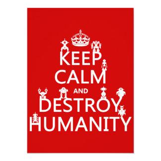 """Mantenga tranquilo y destruya la humanidad (los invitación 5.5"""" x 7.5"""""""
