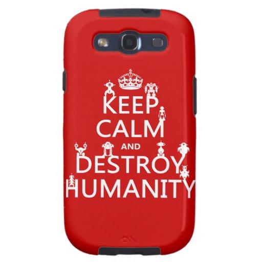 Mantenga tranquilo y destruya la humanidad (los ro galaxy s3 cárcasas