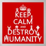 Mantenga tranquilo y destruya la humanidad (los ro poster