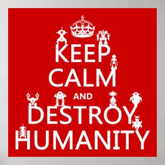 Mantenga tranquilo y destruya la humanidad (los ro póster