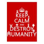 Mantenga tranquilo y destruya la humanidad (los ro postales