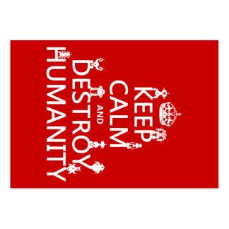 Mantenga tranquilo y destruya la humanidad (los ro tarjetas de visita grandes