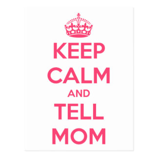 Mantenga tranquilo y diga a la mamá tarjeta postal