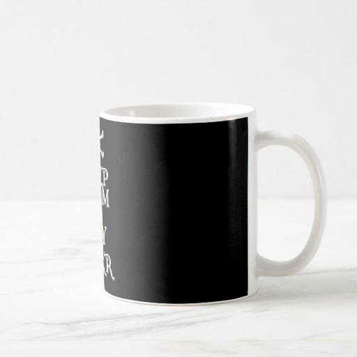 MANTENGA TRANQUILO y DIGA ARRRR en negro Tazas De Café