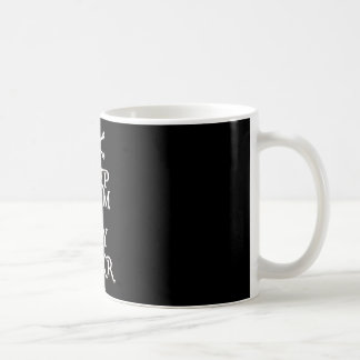 MANTENGA TRANQUILO y DIGA ARRRR en negro Taza De Café