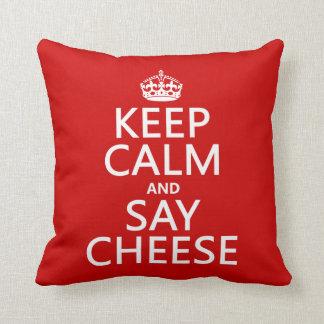 Mantenga tranquilo y diga el queso fotografía c cojin