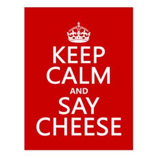 Mantenga tranquilo y diga el queso (fotografía) (c postal
