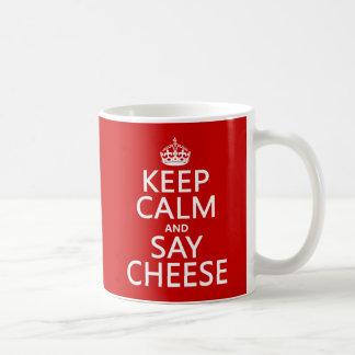 Mantenga tranquilo y diga el queso (fotografía) taza