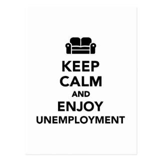 Mantenga tranquilo y disfrute del desempleo postal