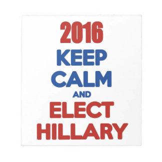 Mantenga tranquilo y elija a Hillary 2016 Blocs De Notas