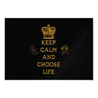 """Mantenga tranquilo y elija la vida invitación 3.5"""" x 5"""""""