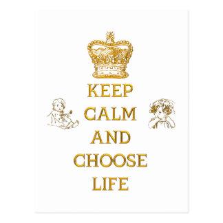 Mantenga tranquilo y elija la vida postales