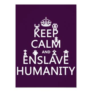 """Mantenga tranquilo y esclavice la humanidad (los invitación 5.5"""" x 7.5"""""""