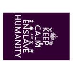 Mantenga tranquilo y esclavice la humanidad (los r plantilla de tarjeta de visita