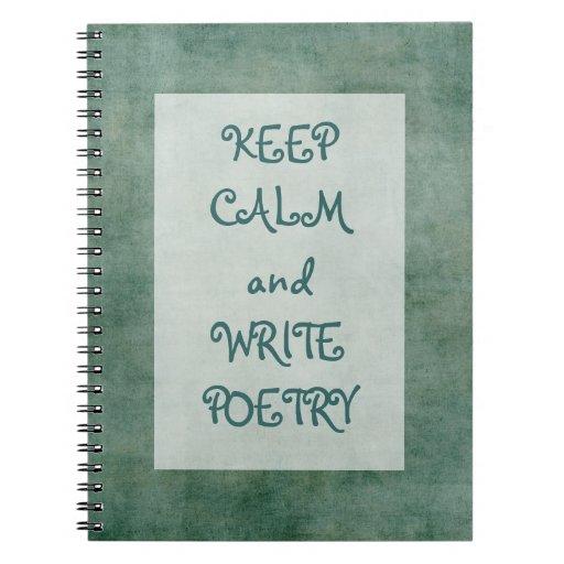 Mantenga tranquilo y escriba la poesía spiral notebooks