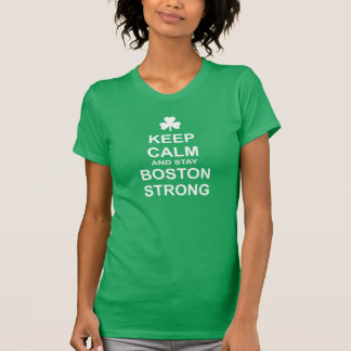 Mantenga tranquilo y estancia Boston fuerte Camiseta