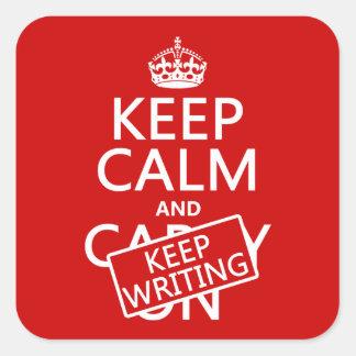 Mantenga tranquilo y guarde el escribir pegatina cuadrada