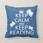 Mantenga tranquilo y guarde el leer cojines