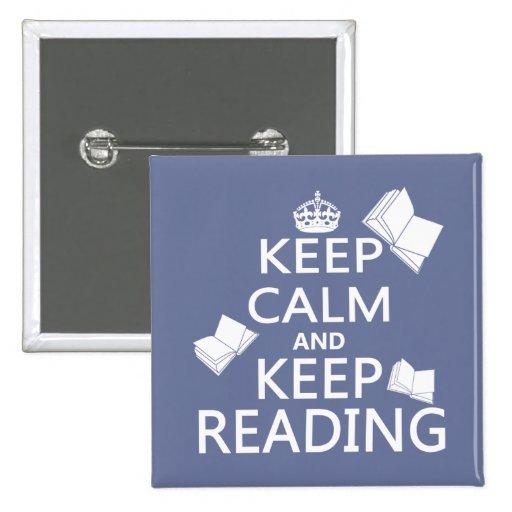 Mantenga tranquilo y guarde el leer pin cuadrada 5 cm