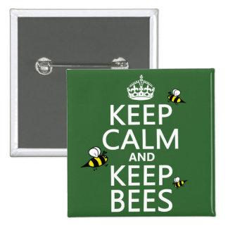 Mantenga tranquilo y guarde las abejas - todos los pin