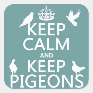 Mantenga tranquilo y guarde las palomas - todos pegatina cuadrada