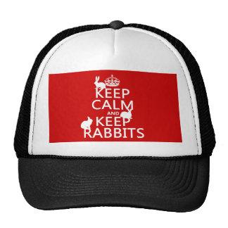 Mantenga tranquilo y guarde los conejos - todos lo gorras