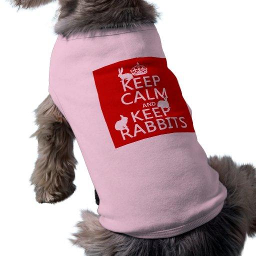 Mantenga tranquilo y guarde los conejos - todos lo playera sin mangas para perro