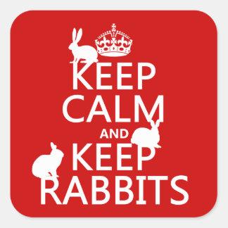 Mantenga tranquilo y guarde los conejos - todos colcomania cuadrada